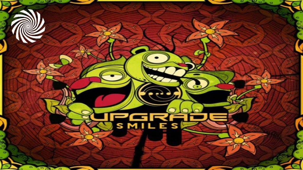 Smiles all over- New release by Upgrade